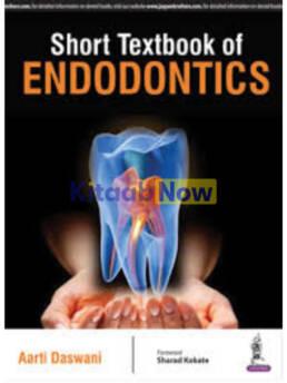 Short Textbook Of Endodontics