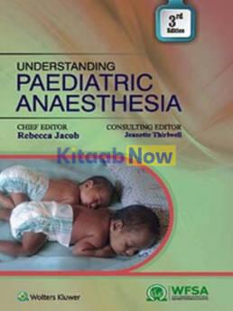 Understanding Paediatric Anaesthesia