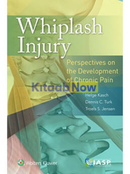 Whiplash Injury: Perspectives On The Development Of Chronic Pain