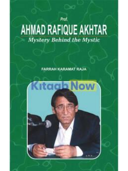 Ahmad Rafique Akhtar Mystery Behind The Mystic