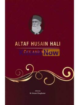 Altaf Husain Hali: Life And Work