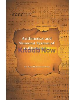 Arithmetics & Numerical System Of Al-Khawarizmi