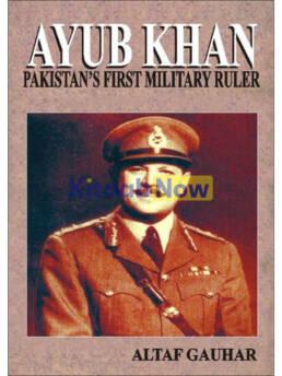 Ayub Khan Pakistan'S First Military Ruler