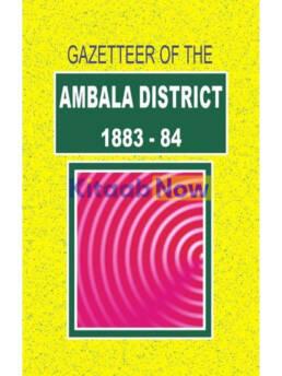 Gazetteer Of The Ambala District 1883-84