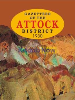 Gazetteer Of The Attock Distt. 1930