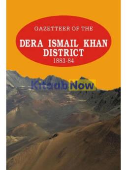 Gazetteer Of The Dera Ismail Khan 1883-84