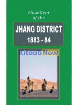 Gazetteer Of The Jhang Dist 1883-84