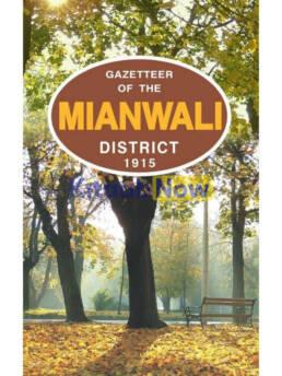 Gazetteer Of The Mianwali Dist.1915