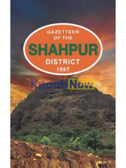 Gazetteer Of The Shahpur Distt 1897