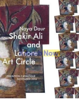 Naya Daur: Shakir Ali And Lahore Arts Council