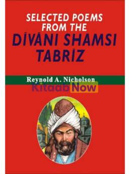 Selected Poems From Divani Shamsi Tabriz