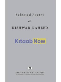 Selected Poetry Of Kishwar Naheed