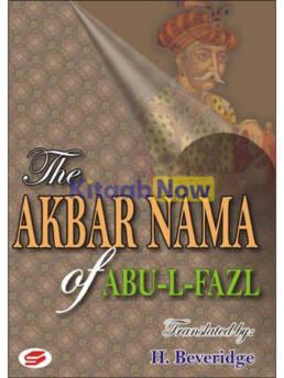 The Akbar Nama Of Abu-Al-Fazl Vol 1,2 & 3