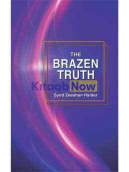 The Brazen Truth