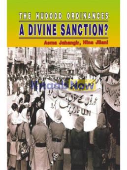The Hudood Ordinances A Divine Sanction?