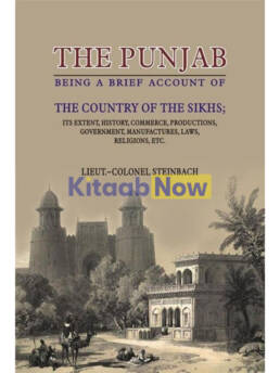 The Punjab Being Brief Acc.Of Country Of Sikhs