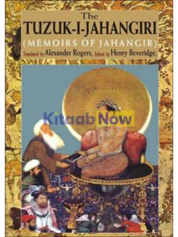 The Tuzuk-I-Jahangiri (Memoirs Of Jahangir)
